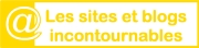 Sites et blogs incontournables - logo jaune